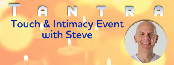 Tantra, Touch & Intimacy - Manchester, UK